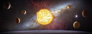 Muhammad (saws), Sun, planets, shams ul arefeen, Center of Universe