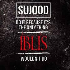 Do Sujood Iblis Didn't Do it