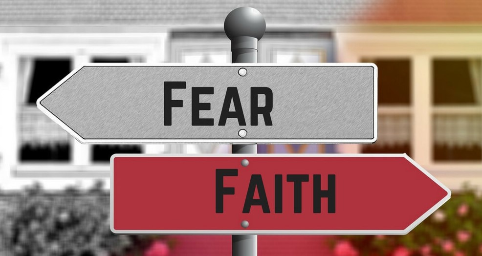 Fear vs Faith Opposite Directions
