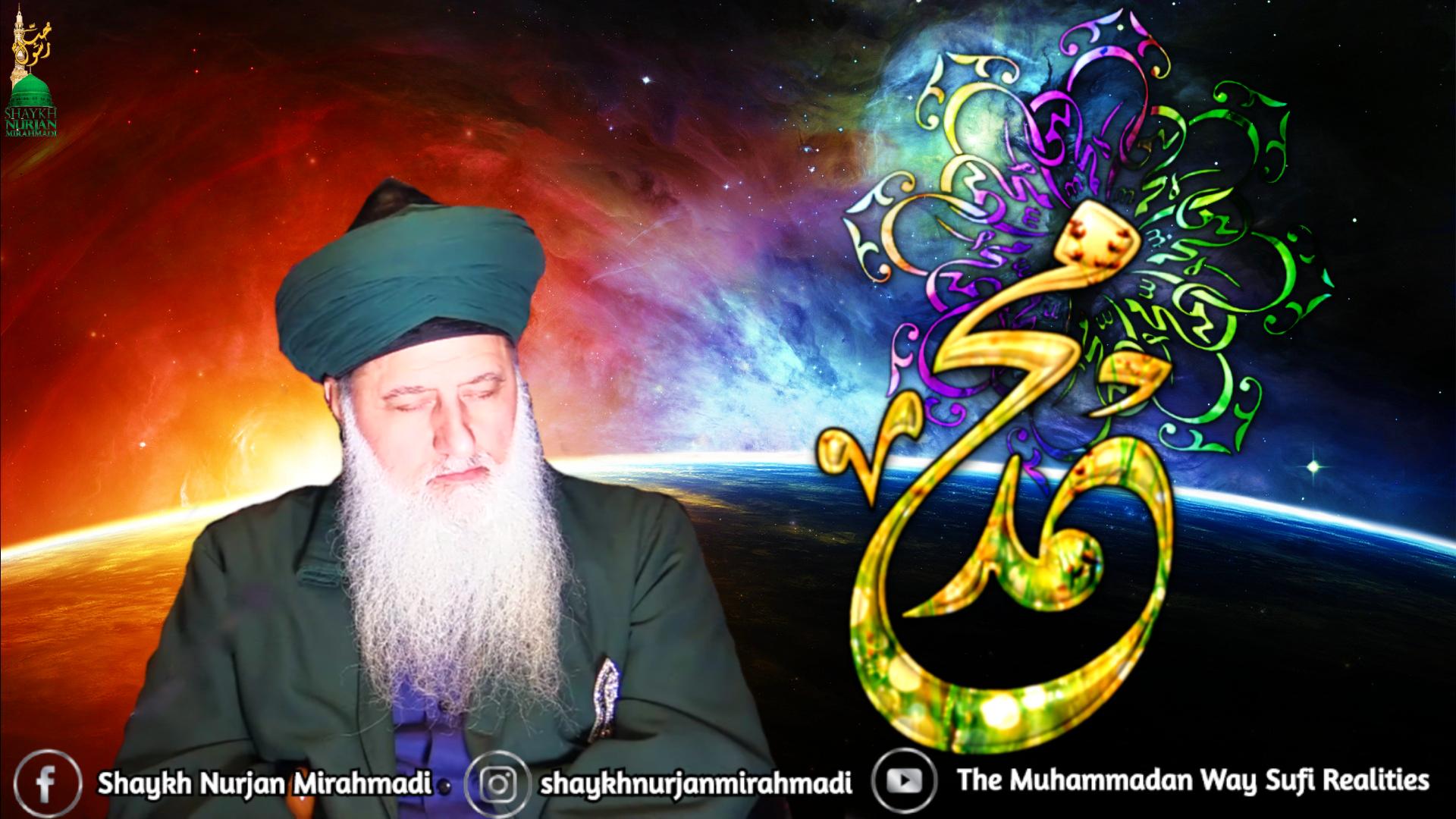 Shaykh Nurjan-golden Muhammad (s)-space meditation khalwah seclusion