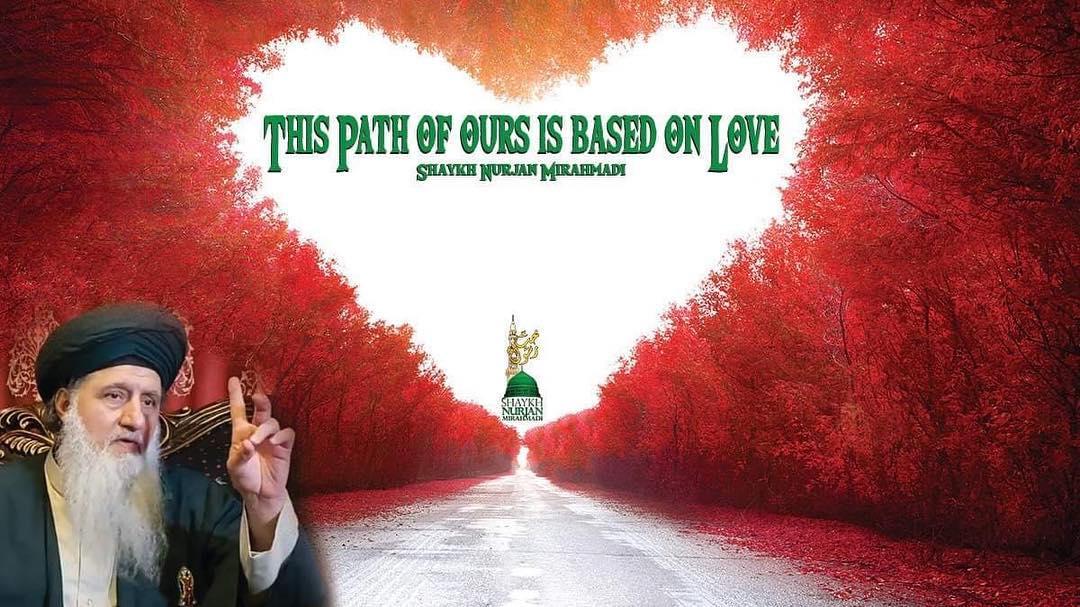 """ہمارا یہ راستہ محبت پر مبنی ھے"" السید شیخ نورجان میراحمدی نقشبندی ق جمعہ مبار..."