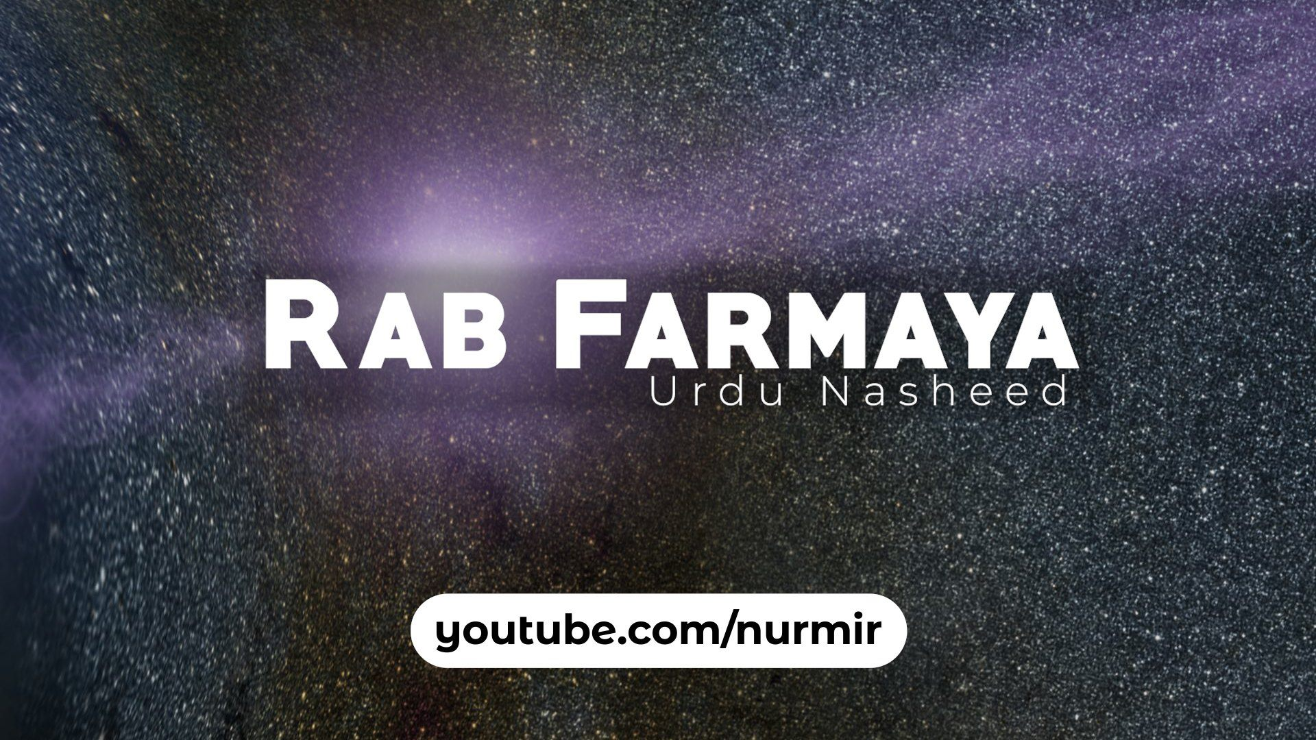 Rab Farmaya Sufi Song Nasheed Urdu
