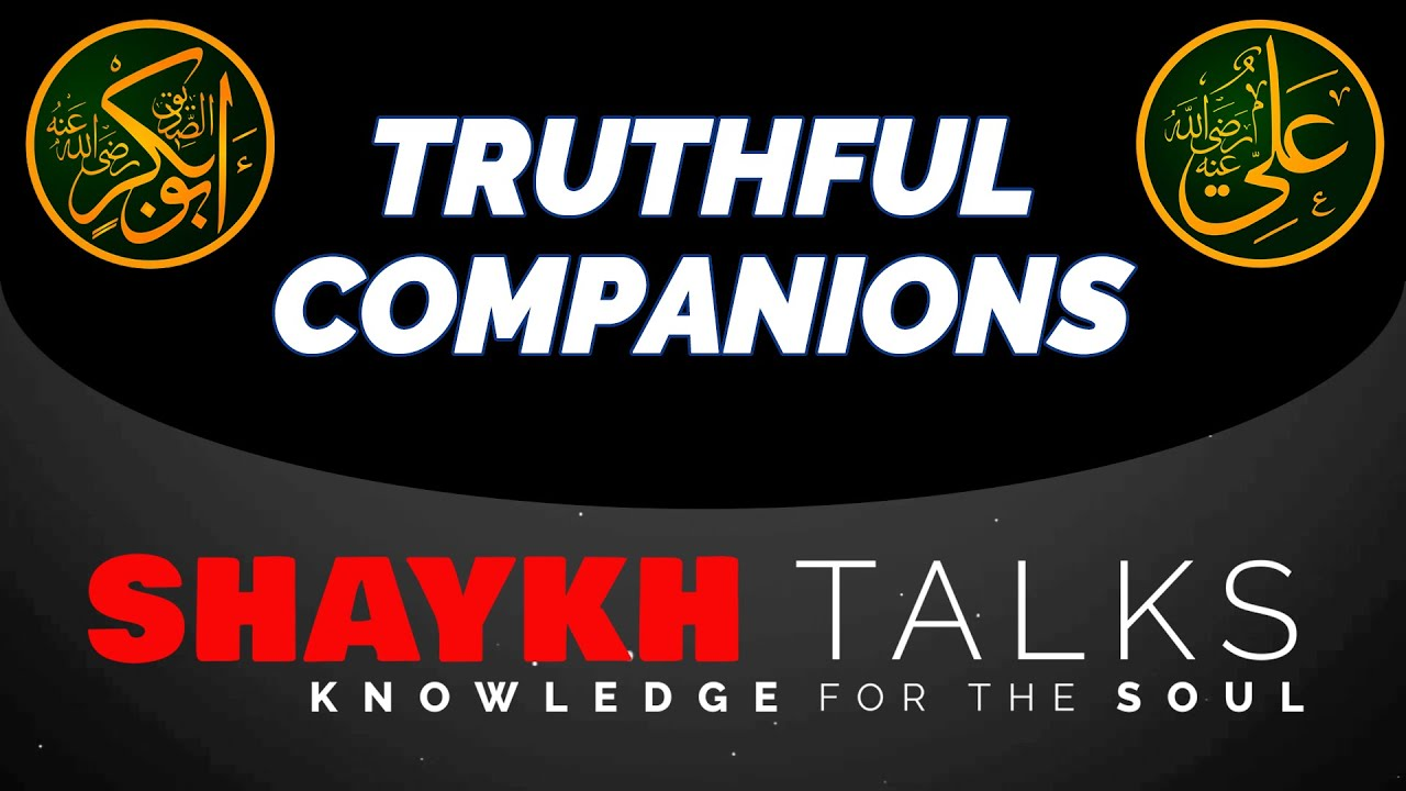 ShaykhTalks #25 - Hijra and Reality of S. Abu Bakr (as) & S. Ali (as)