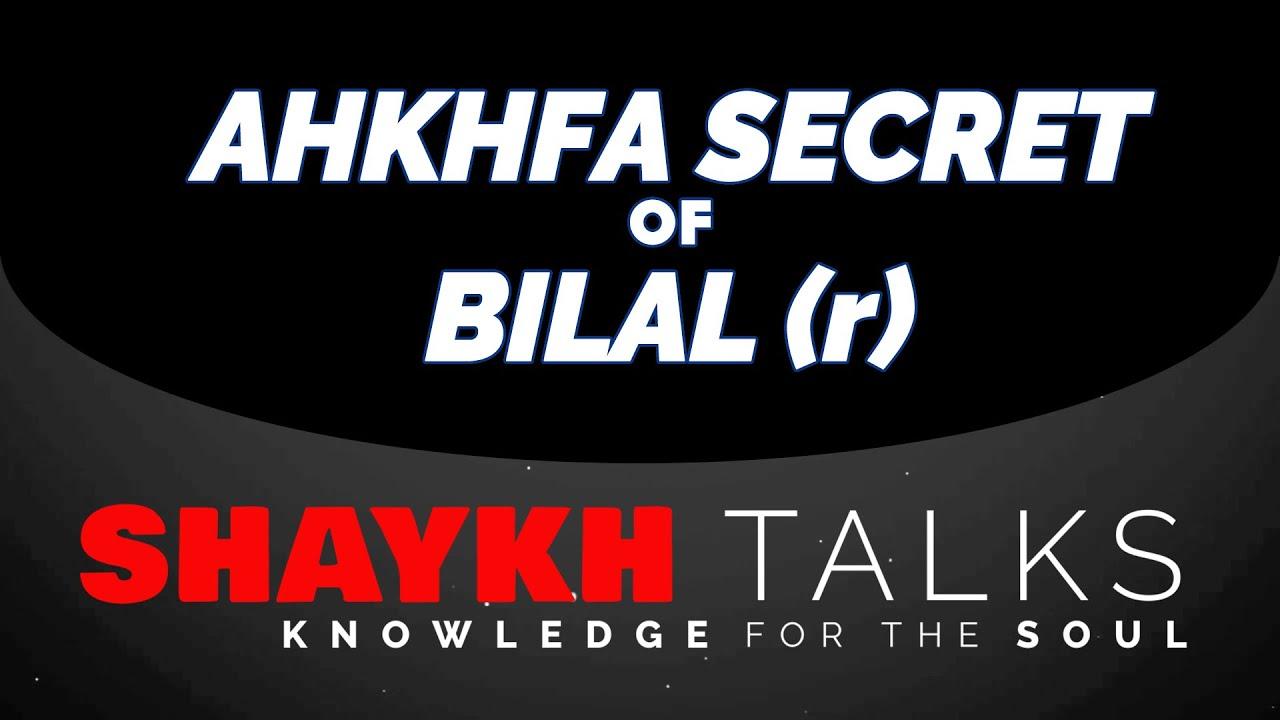 ShaykhTalks #33 - Secrets of Bilal al-Habashi and Akhfa Realities