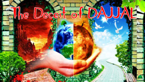 dajjal, heaven and hell