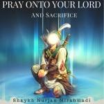 sacrifice - Pray onto Your Lord, Fasalli li Rabbika wanhar