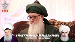 shaykh Nurjan (Q) live broadcast, shaykh Nazim (q), Shaykh Abdullah Dagestani (Q)