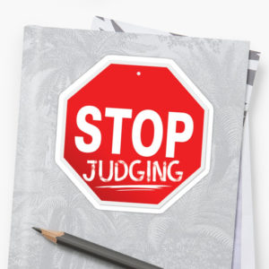 stop judging sign